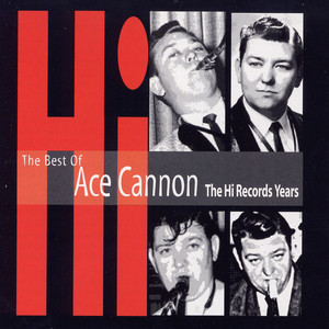 The Best of Ace Cannon album