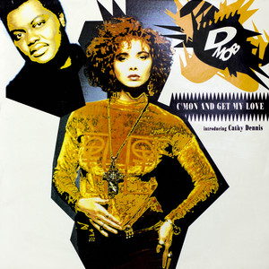 D Mob introducing Cathy Dennis · C'Mon and get my love