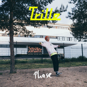 Phase by Trille