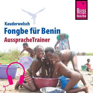Reise Know-How Kauderwelsch AusspracheTrainer Fongbe für Benin