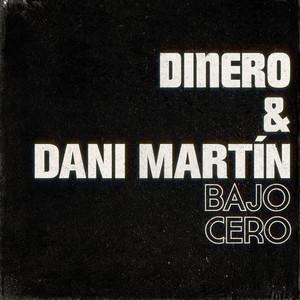 Bajo cero (con Dani Martín)
