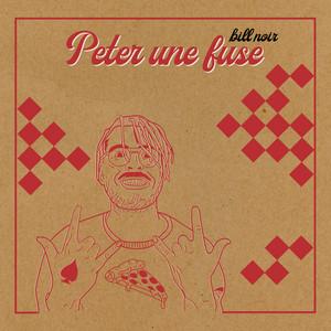 PETER UNE FUSE