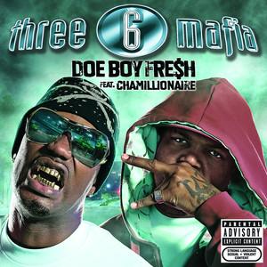 Doe Boy Fresh (feat. Chamillionaire) [Explicit]