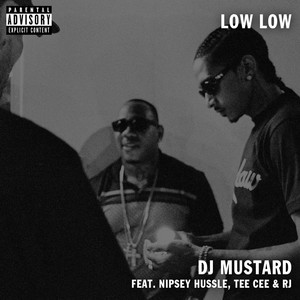 Low Low (feat. TeeCee & Rj)