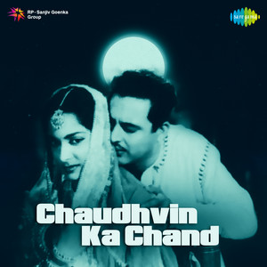 Chaudhvin Ka Chand (Original Motion Picture Soundtrack) album