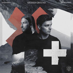 Martin Garrix, John Martin - Higher Ground (feat. John Martin)