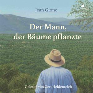 Der Mann, der Bäume pflanzte Audiobook