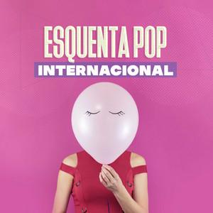 Esquenta Pop Internacional