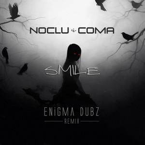 Smile (ENiGMA Dubz Remix)