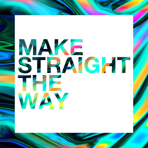 Revival Worship - Make Straight The Way