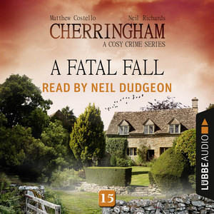 A Fatal Fall - Cherringham - A Cosy Crime Series: Mystery Shorts 15 (Unabridged) Audiobook