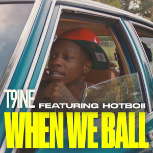When We Ball (feat. Hotboii)