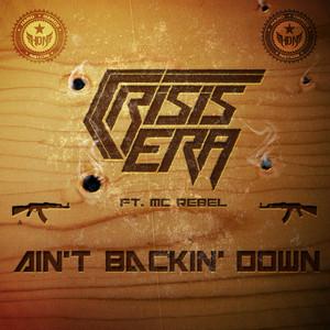 Ain't Backin' Down