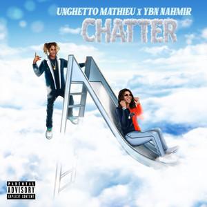 Chatter (feat. YBN Nahmir)
