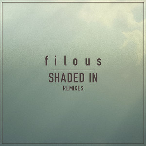 Shaded In (feat. Jordan Léser) [Remixes]