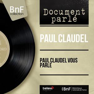 Paul Claudel vous parle (Mono Version) Livre audio téléchargement gratuit