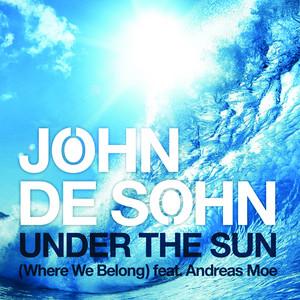 Under The Sun (Where We Belong)