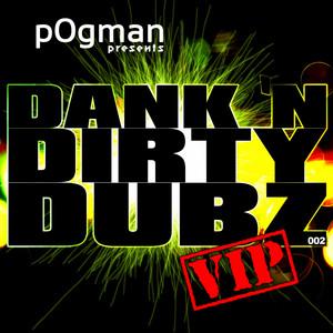 Dank 'n Dirty Dubz (Vip)