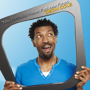 Friends by Deon Cole
