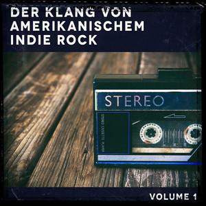Der Klang von amerikanischem Indie Rock, Vol. 1 album