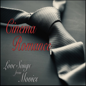 Cinema Romance: Love Songs from Movies album