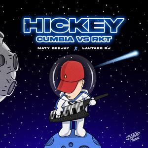 Hickey (Remix)