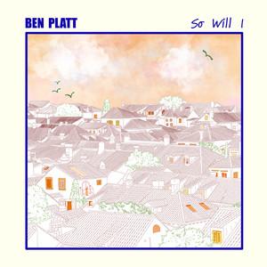 So Will I - Ben Platt