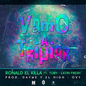 Vamo' a Tripiar (feat. Latin Fresh & Rayo & Toby)