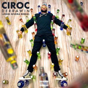 Ciroc (Remix)