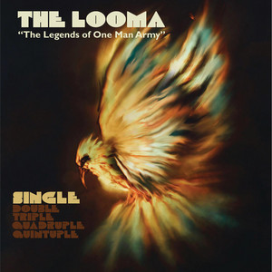 The Looma (The Legends of One Man Army)