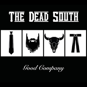 The Dead South, In Hell I'll Be in Good Company på Spotify