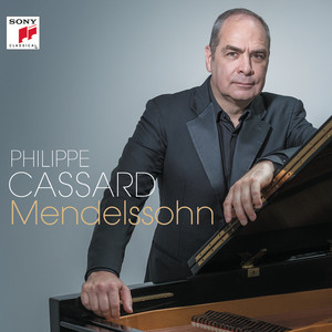 Songs without Words, Op. 67, No. 3 in B-Flat Major: Andante tranquillo by Felix Mendelssohn, Philippe Cassard