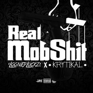 Real Mob Shit