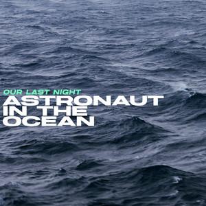 Astronaut In The Ocean cover art