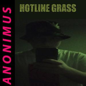 Hotline Grass