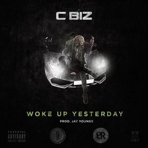 Woke Up Yesterday