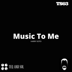 Music To Me