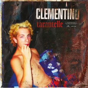Tarantelle - Clementino
