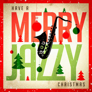 Have a Merry Jazzy Christmas album