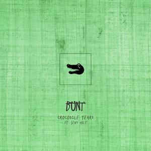 BUNT. – Crocodile Tears (Studio Acapella)