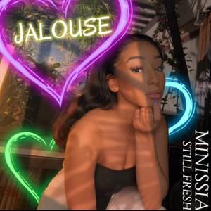 Jalouse (feat. Still Fresh) by Minissia, Still Fresh