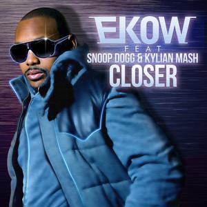 Closer (feat. Snoop Dogg, Kylian Mash)