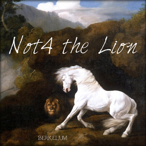 Not4 the Lion