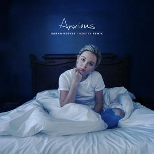 Anxious (Mokita Remix)