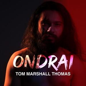 Ondrai by Tom Marshall Thomas
