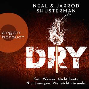 Dry (Ungekürzte Lesung) Audiobook