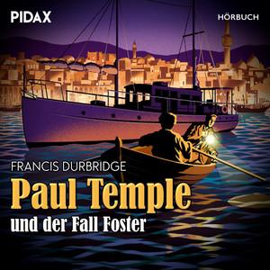 Paul Temple und der Fall Foster Audiobook