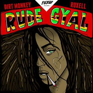Rude Gyal