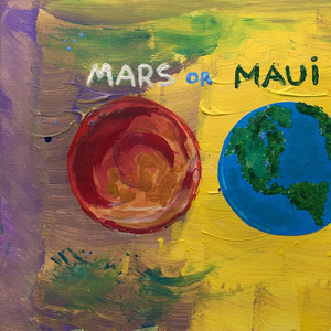 Mars or Maui