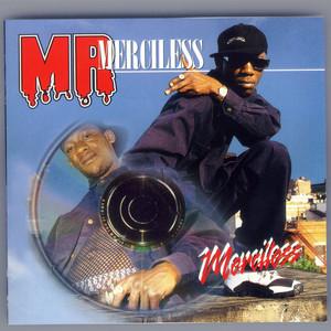 Mr. Merciless